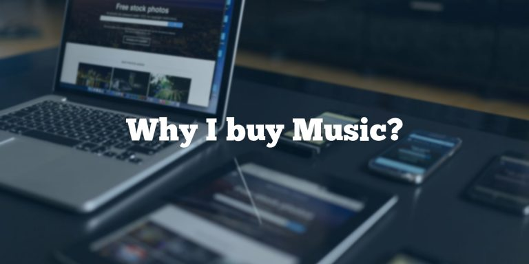 Why I buy Music?
